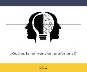 Qué es al reinvención profesional