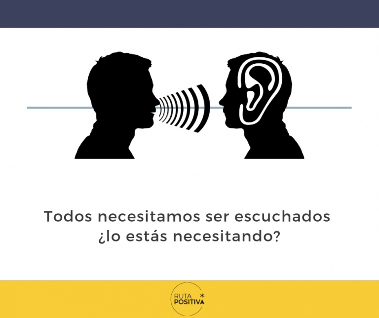 Todos necesitamos ser escuchados