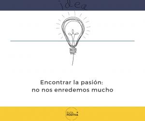 Encontrar la pasión