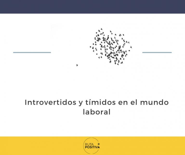 Tímidos e introvertidos en el mundo laboral